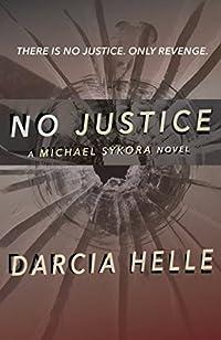 No Justice by Darcia Helle ebook deal