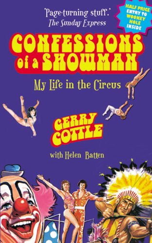Confessions of a Showman: My Life in the Circus by Vision