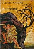 Old Sin Nature vs. Holy Spirit, R. B. Thieme, 1557640319