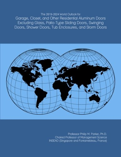 The 2019-2024 World Outlook for Garage, Closet, and