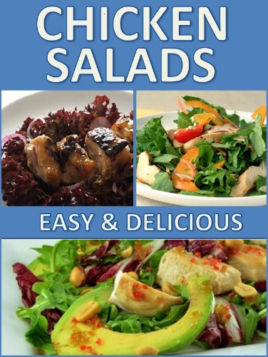 Download chicken salads book amazing healthy and light chicken download chicken salads book amazing healthy and light chicken salad recipes book pdf audio id06tgfcg forumfinder Image collections