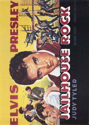 Jailhouse Rock Poster Movie D Elvis Presley Judy Tyler Vaughn Taylor Dean Jones