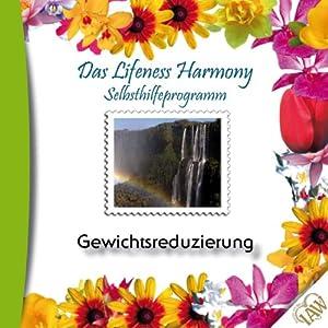 Gewichtsreduzierung (Lifeness Harmony) Hörbuch