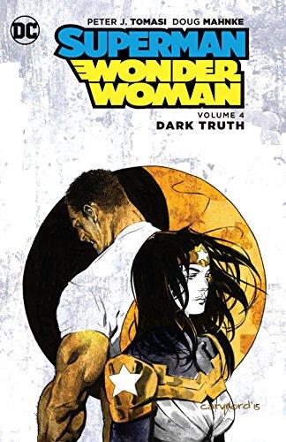 (Superman/Wonder Woman Vol. 4: Dark)