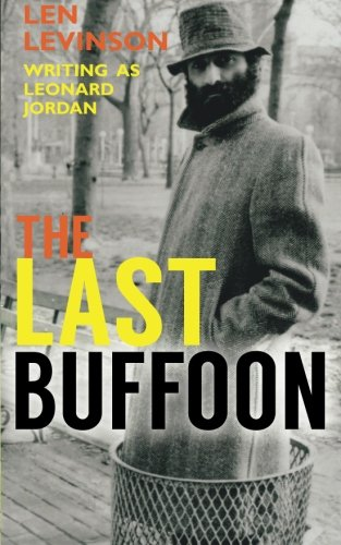 The Last Buffoon (The Len Levinson Collection) (Volume 10)