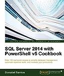 SQL Server 2014 with PowerShell v5 Co...