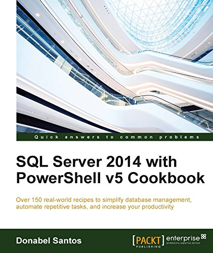 Santa Server - SQL Server 2014 with PowerShell v5 Cookbook