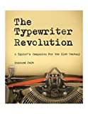 img - for The Typewriter Revolution: A Typist's Companion for the 21st Century book / textbook / text book