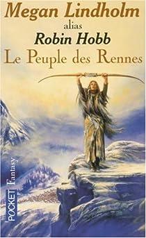 Le peuple des rennes, Tome 1 par Hobb