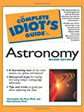 The Complete Idiot's Guide to Astronomy, Alan Axelrod and Christopher De Pree, 0028641981
