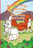How the Fox Got His Color Bilingual Portuguese English, Adele Crouch, 1466204869