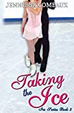 Taking the Ice (Ice Series)
