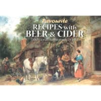 Favourite Recipes with Beer and Cider: Traditional Home-Made Drinks
