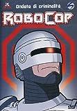 Robocop #01 - Ondata Di Criminalita' by animazione