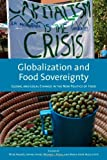 img - for Globalization and Food Sovereignty: Global and Local Change in the New Politics of Food (Studies in Comparative Political Economy and Public Policy) book / textbook / text book