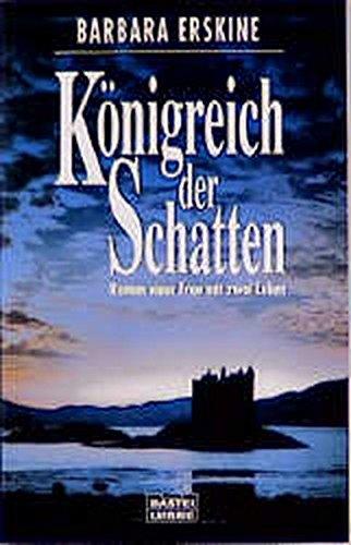 Königreich der Schatten (Allgemeine Reihe. Bastei Lübbe Taschenbücher)