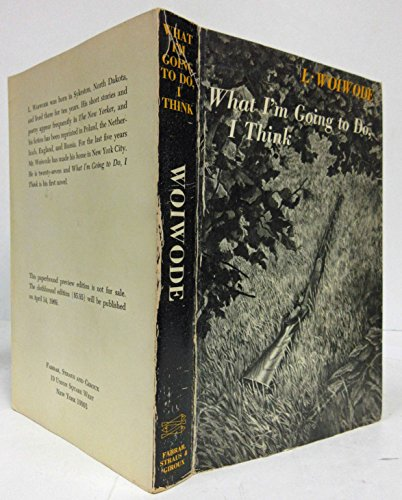 WHAT I'M GOING TO DO, I THINK (INSCRIBED COPY)