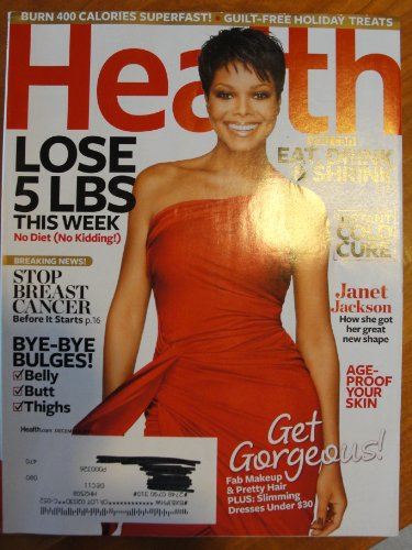 Health Magazine December 2010 Janet Jackson Cover, how she got her great new shape, eat drink & shrink, Lose 5 Lbs this week, stop breast cancer before it starts, instant cold cure