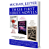 MICHAEL LISTER'S FIRST THREE SERIES NOVELS: POWER IN THE BLOOD, THE BIG GOODBYE, THUNDER BEACH