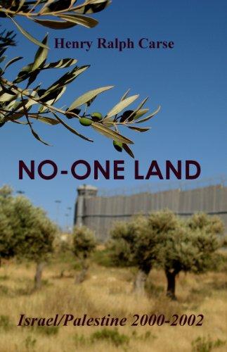 No-One Land: Israel/Palestine 2000-2002 (Illustrated Edition)