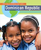 Dominican Republic (Exploring World Cultures)