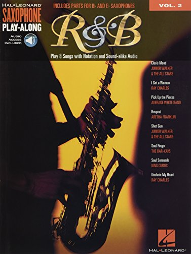 - R&B: Saxophone Play-Along Volume 2 Includes Parts for Bb & Eb Saxophones