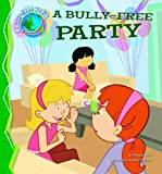 Bully-Free Party