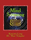 Mind Screwing: Commanding others to give you Sex