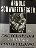 img - for The New Encyclopedia of Modern Bodybuilding: The Bible of Bodybuilding, Fully Updated and Revised (1998) book / textbook / text book