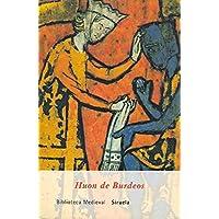 Huon de Burdeos (Biblioteca Medieval)
