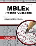 MBLEx Practice Questions, MBLEx Exam Secrets Test Prep Team, 1630940127