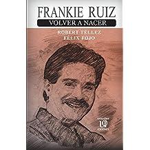 Volver a nacer (Spanish Edition)
