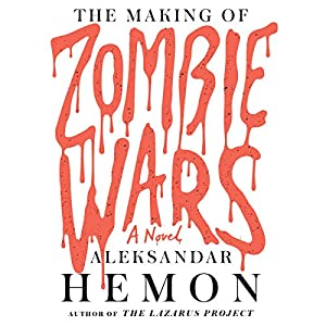 The Making of Zombie Wars Audiobook