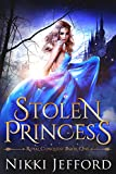 Stolen Princess: A Fantasy Romance (Royal Conquest Book 1)
