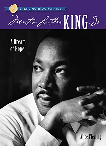 Sterling Biographies®: Martin Luther King, Jr.: A Dream of Hope