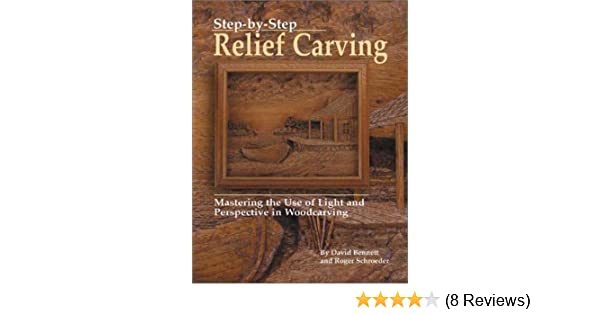 Step by step relief carving mastering the use of light and