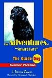The Adventures of Smart Bart, J. Cowan, 0595669077