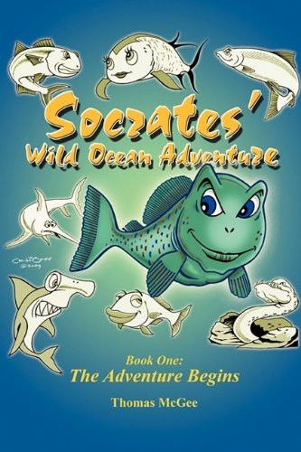 Socrates' Wild Ocean Adventure: Book One: The Adventure Begins