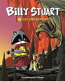 Billy Stuart, tome 1 : Les Zintrépides par Bergeron