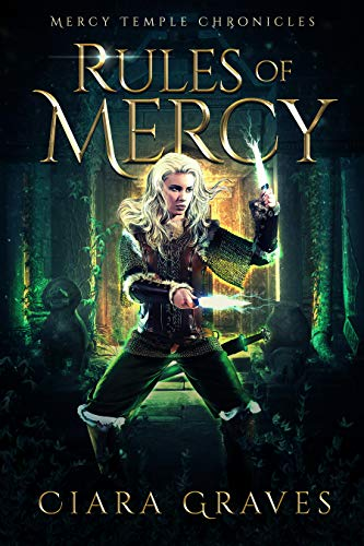Rules of Mercy (Mercy Temple Chronicles Book ()