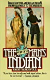 The White Man's Indian: Images of the American Indian from Columbus to the Present