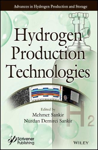 Hydrogen Production Technologies (Advances in Hydrogen Production and Storage (AHPS))