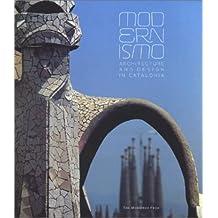 Modernismo: Architecture and Design in Catalonia
