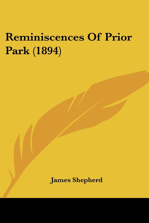 Read Online Reminiscences Of Prior Park (1894) pdf epub