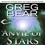 Anvil of Stars: A Sequel to The Forge of God   Greg Bear