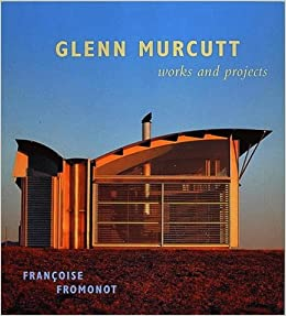 Glenn Murcutt : Works and Projects: Francoise Fromonot
