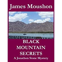 Black Mountain Secrets: A Jonathon Stone Mystery (A Jonathon Stone Mystery Series Book 1)