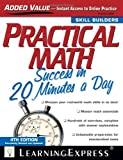 Practical Math Success in 20 Minutes a Day, LearningExpress Editors, 1576856828
