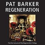 Regeneration: The Regeneration Trilogy, Book 1 | Pat Barker