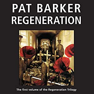 Regeneration: The Regeneration Trilogy, Book 1 Audiobook
